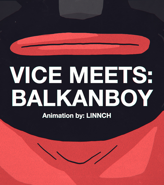 VICE MEETS: BALKANBOY – Animated interview